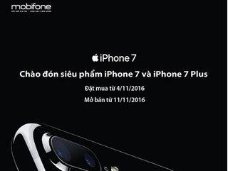 MobiFone khẳng định bán iPhone 7 và 7 Plus từ ngày 11/11