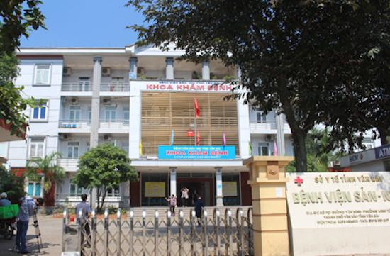 Bệnh viện Sản Nhi tỉnh Yên Bái, nơi xảy ra vụ việc mẹ con sản phụ chết bất thường.