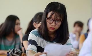 Thi THPT Quốc gia 2017: Thí sinh được thi 2 môn tự chọn, tính điểm cao hơn