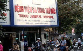 Vụ 2 bệnh nhân tử vong tại Bệnh viện Trí Đức: Bộ Y tế yêu cầu làm rõ trách nhiệm