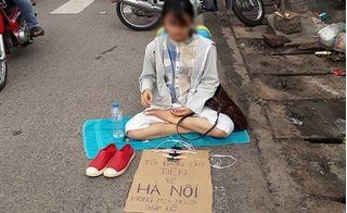 Tiết lộ lý do cô gái trẻ đẹp ngồi bên đường ở Đồng Nai xin tiền về Hà Nội