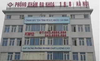 Thai phụ chết não sau khám bệnh: Đình chỉ phòng khám 168 Hà Nội