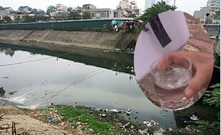 """""""Vũ khí bí mật"""" khiến người dân uống nước sông Tô Lịch mà vẫn tấm tắc khen ngon"""