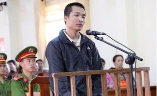 """Vụ án Kiều Quốc Huy giết 3 người rồi phi tang xác: Lời nói sau cùng của """"ác thú"""""""