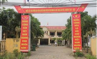 """Vụ cả nhà 7 người làm quan ở Quảng Nam: Lại là do """"ngẫu nhiên"""""""