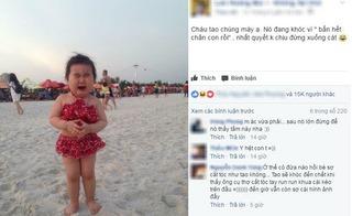 Đứng khóc giữa bãi biển chỉ vì... cát làm bẩn chân, bé gái đáng yêu gây bão like mạng xã hội