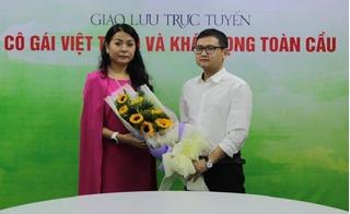 """Giao lưu trực tuyến: """"Cô gái Việt tỷ đô và khát vọng toàn cầu"""""""