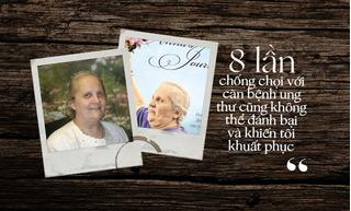 Sống sót qua 8 trận chiến ung thư, người phụ nữ này đã rút ra 5 bài học đắt giá mà ai cũng nên đọc
