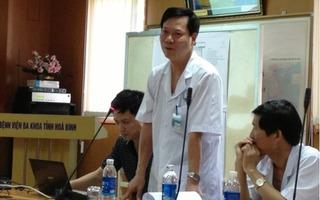 Sau vụ 18 tử vong khi chạy thận: Giám đốc Bệnh viện đa khoa tỉnh Hòa Bình xin từ chức
