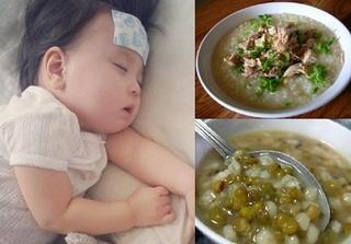 Khi trẻ bị sốt cao, mẹ nên cho con ăn gì để ngon miệng và nhanh khỏe trở lại?