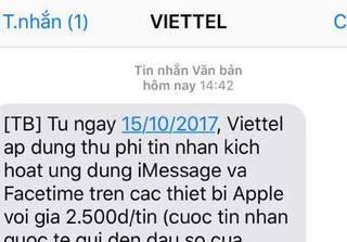 Tại sao Viettel bỗng dưng thu phí kích hoạt iMessage và Facetime?