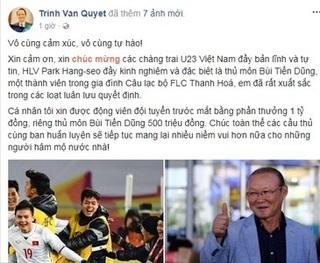 Ông Trịnh Văn Quyết thưởng nóng U23 Việt Nam 1 tỷ, thủ môn Tiến Dũng 500 triệu đồng