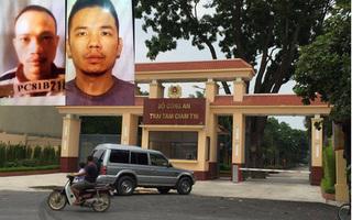 Đề nghị truy tố 6 bị can trong vụ 2 tử tù trốn trại giam Bộ Công an