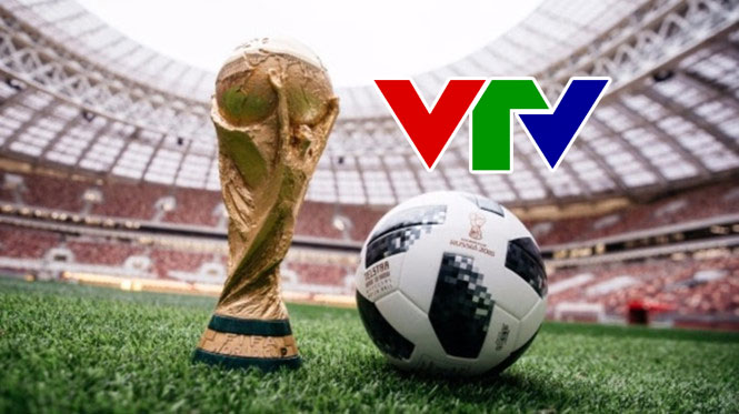 VTV đã đàm phán xong, chính thức có bản quyền truyền hình World Cup