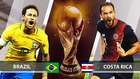 Dự đoán kết quả tỷ số World Cup 2018 Brazil và Costa Rica