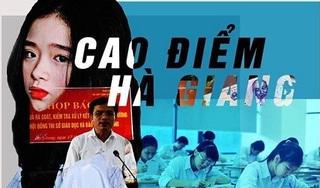 Dân mạng phẫn nộ với lùm xùm 'phù phép' điểm thi ở Hà Giang