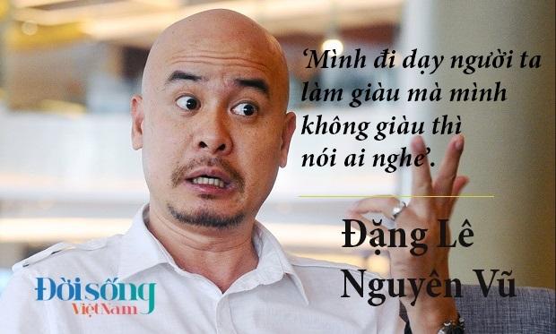 Loạt ảnh những câu nói 'ấn tượng' của ông Đặng Lê Nguyên Vũ sau 4 năm im lặng