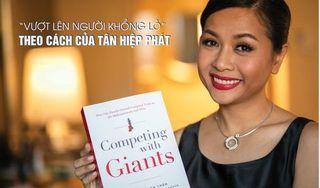 Forbes xuất bản sách 'Vượt lên người khổng lồ' của nữ doanh nhân Trần Uyên Phương tại Mỹ