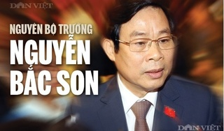 Nguyên Bộ trưởng Nguyễn Bắc Son bị Trung ương cách chức