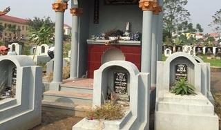 Hưng Yên: Gần 100 ngôi mộ bị kẻ xấu đập phá bát hương trong đêm