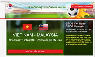 10h sáng nay bán vé online chung kết Việt Nam - Malaysia, VFF cảnh báo web giả mạo