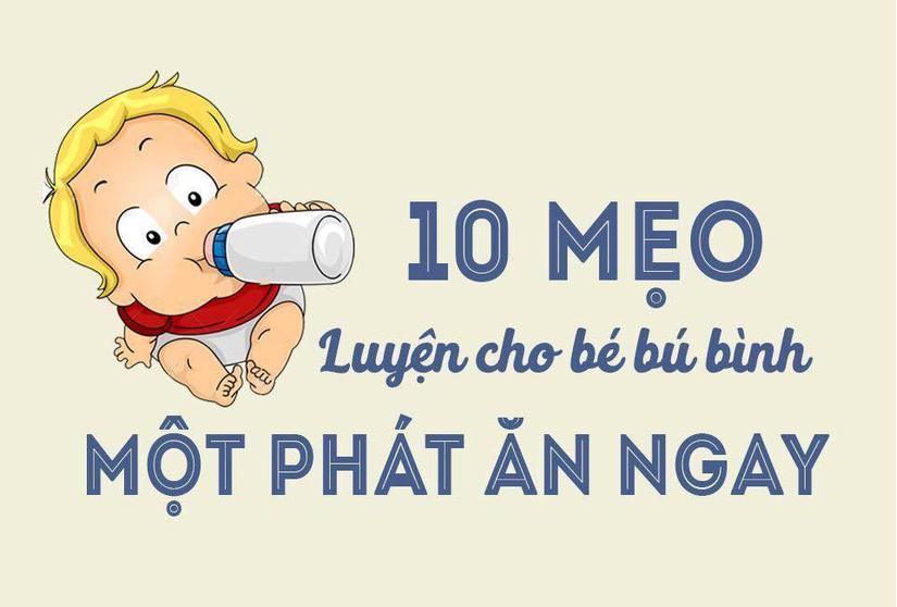 Mách mẹ 10 mẹo luyện cho bé bú bình một phát ăn ngay