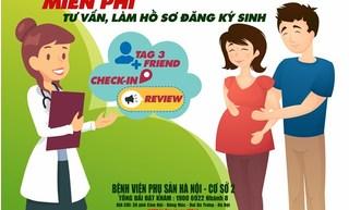 Miễn phí làm hồ sơ đăng ký sinh tại BV Phụ Sản Hà Nội cho các mẹ bầu