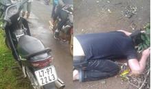 Thanh niên tử vong trong tư thế úp mặt xuống đất, cạnh mũi kim tiêm