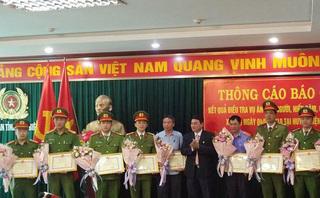 Tướng công an nói gì về việc khen thưởng Ban chuyên án ở Điện Biên?