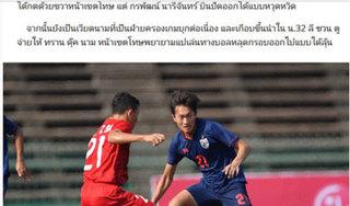 Báo Thái thừa nhận U22 Việt Nam chơi hay hơn hẳn đội nhà