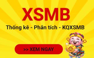 XSMB 12/5 - Kết quả xổ số miền Bắc hôm nay thứ 3 ngày 12/5/2020
