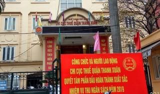 Hà Nội: Nghi vấn đánh tráo hồ sơ hoàn thuế tại Chi cục thuế Thanh Xuân