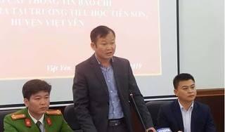 Vụ giáo viên bị tố dâm ô nhiều học sinh ở Bắc Giang: Kết luận bất ngờ