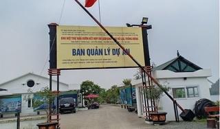 Dự án Khu biệt thự sinh thái Hồ Lụa đang 'chết lâm sàng': Lộ diện sai phạm