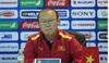 HLV Park Hang Seo: 'U23 Việt Nam sẽ chơi tất tay với Indonesia ở trận tới'
