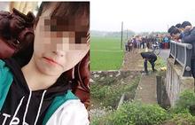 Chuyển hồ sơ vụ nữ sinh tử vong dưới mương nước lên công an tỉnh Nam Định