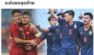 Báo Thái Lan: 'Chúng ta có lợi thế hơn Việt Nam vì không lo mất vé'