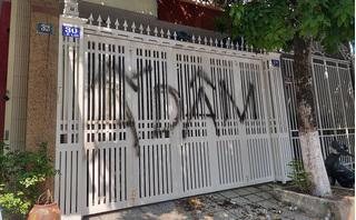 Nhà nguyên Viện phó VKSND Đà Nẵng bị vẽ bậy, bôi bẩn và ném rác