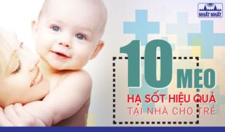 Mách bạn 10 tuyệt chiêu hạ sốt không dùng thuốc cho trẻ hiệu quả