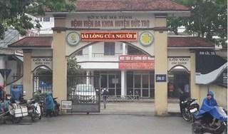 Vụ bé sơ sinh tử vong ở Hà Tĩnh: Bác sĩ trực chuyên khoa răng hàm mặt, không có kinh nghiệm sản khoa