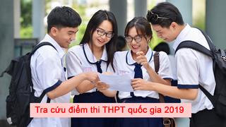 Cách tra cứu điểm thi THPT quốc gia năm 2019 chính xác nhất
