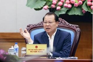 Vì sao Nguyên Phó thủ tướng Vũ Văn Ninh bị đề nghị kỷ luật?