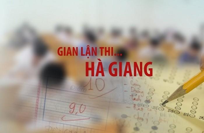Tại sao lại trả hồ sơ, điều tra bổ sung vụ gian lận điểm thi Hà Giang?