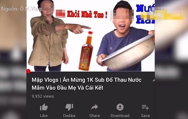 Dội thau nước mắm lên đầu mẹ để ăn mừng, Youtuber yêu cầu xoá kênh