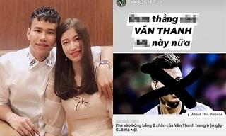Sau chửi Văn Thanh, bạn gái hậu vệ CLB Hà Nội tiếp tục thách thức dư luận
