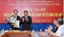 Bí thư tỉnh Hà Nam làm Bí thư Đảng đoàn Tổng Liên đoàn Lao động Việt Nam