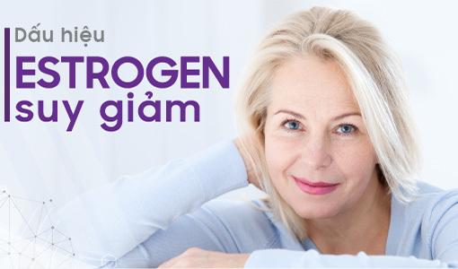 Estrogen suy giảm