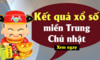 XSMT 15/9 - Kết quả xổ số miền Trung hôm nay chủ nhật ngày 15/9 - KQXSMT