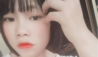 Đã có manh mối về nữ sinh quê Yên Bái mất tích khi xuống Hà Nội tìm mẹ