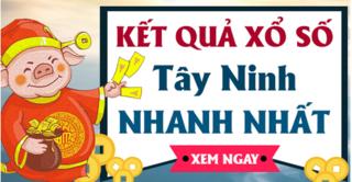 XSTN 30/4 - Kết quả xổ số Tây Ninh hôm nay thứ 5 ngày 30/4/2020